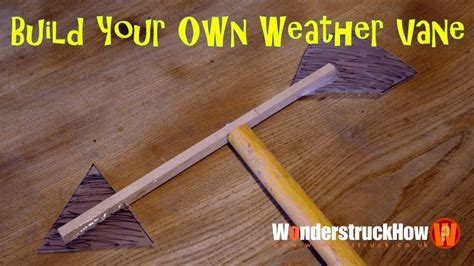 build your own weather station part 3 a weather vane