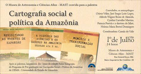 amazonia si鑒e social mast realiza mesa redonda e lan 231 amento de livros sobre