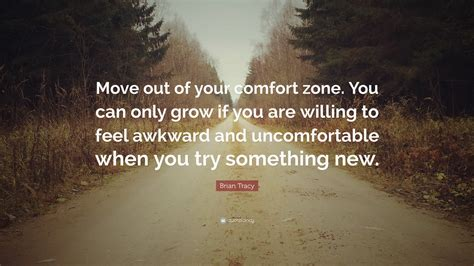 Out Of Comfort Zone Quotes by Brian Tracy Quotes 100 Wallpapers Quotefancy
