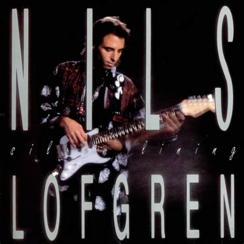 lyrics nils lofgren bruce springsteen lyrics nils lofgren s album