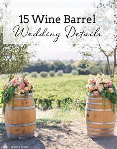 15 wine barrel wedding details southbound