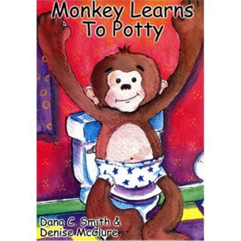 monkey learns to potty by c smith and mcclure