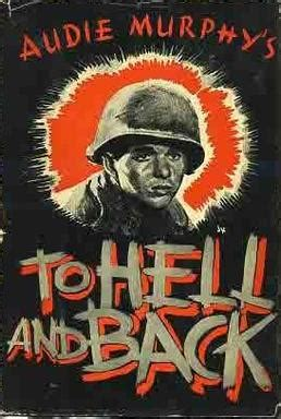 audie murphy to hell and back book to hell and back book