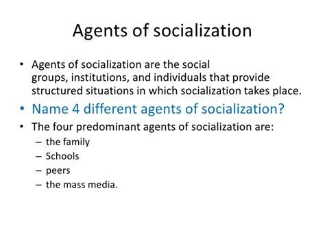 Agents Of Socialization Essay by Unit 5 The Self Interaction And Socialization
