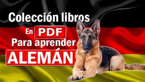 libros en aleman para niños pdf colecci 243 n de libros en pdf para aprender alem 225 n arquetipo educativo