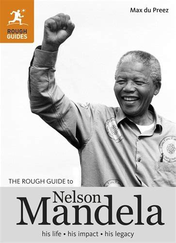 download the biography of nelson mandela the rough guide to nelson mandela books pics download