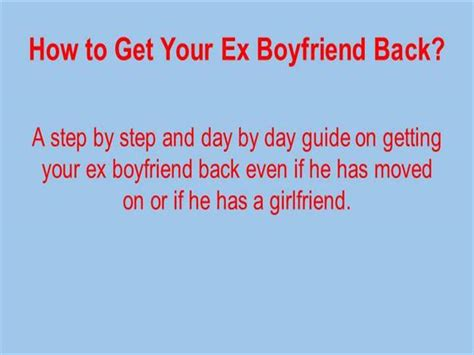 how to win back an ex girlfriend who has moved on how to