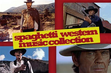 cowboy film theme music ennio morricone spaghetti western music collection