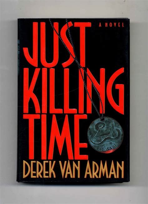 just one time books just killing time 1st edition 1st printing derek