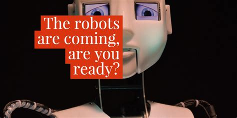 robots are coming for our the robots are coming are you ready eduk8me