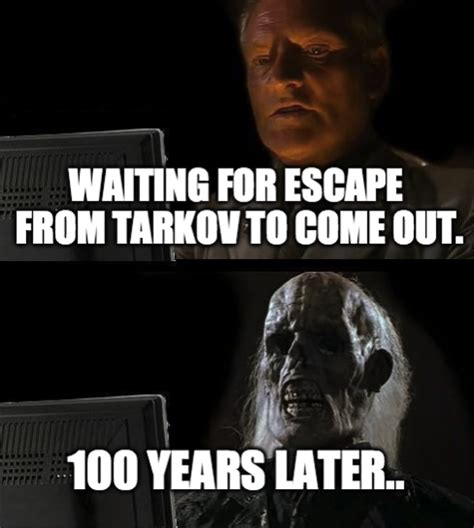 To From Memes - tarkov meme page off topic escape from tarkov forum