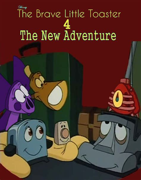Toaster Adventure Brave Little Toaster 4 The New Adventure Poster By