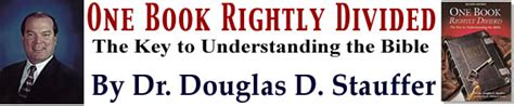 rightly divided a beginner s guide to bible study books quot one book rightly divided quot by dr douglas d stauffer