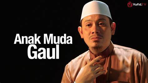download wallpaper anak gaul ceramah singkat anak muda gaul ustadz ahmad zainuddin