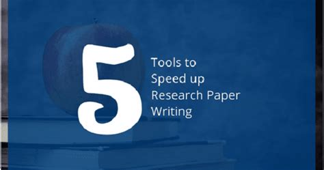 Research Paper Writing Tools by 5 Tools To Speed Up Research Paper Writing