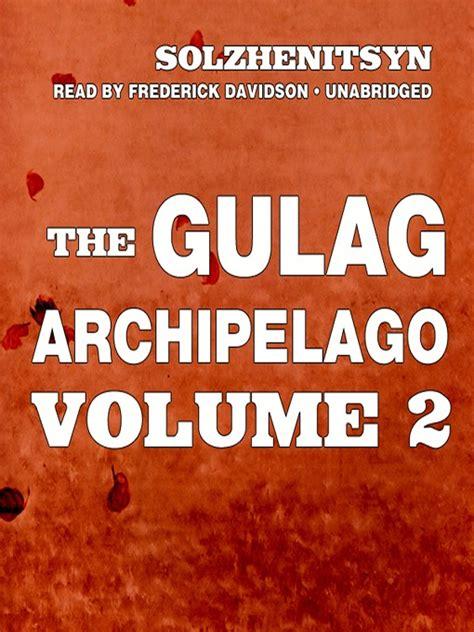 the archipelago volume ii books cover image for the gulag archipelago volume ii