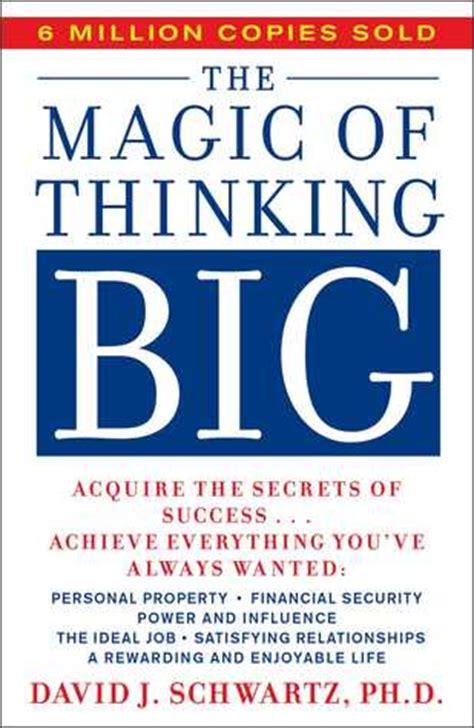 Thinking Big the magic of thinking big by david j schwartz reviews