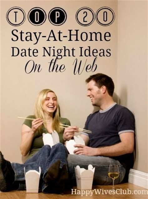 20 dating advice for the secrets most donã t want you to books best 25 home dates ideas on at home