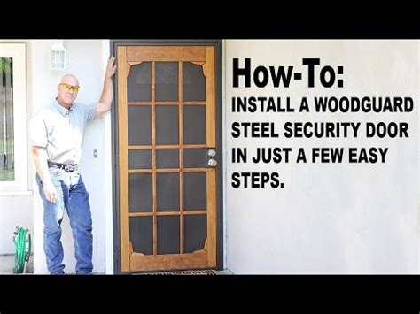 How To Install A Security Door by How To Install A Woodguard Steel Security Door
