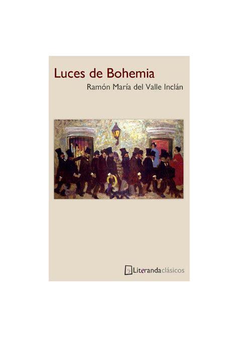 luces de bohemia 1521560021 luces de bohemia by manuel gomez issuu