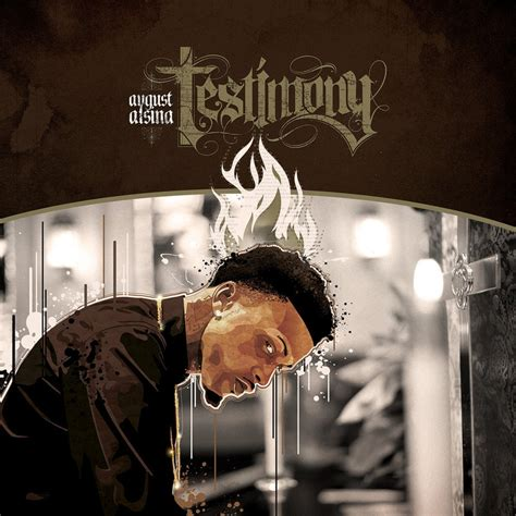 kissin on my tattoos august alsina august alsina testimony lyrics and tracklist genius