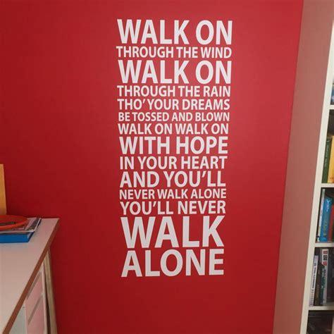testo you ll never walk alone 1 you ll never walk alone v 228 ggdekor fr 229 n endast 329 kr