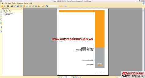case engine service manual auto repair manual forum heavy equipment forums download repair case 668tm2 668te2 engine service manual auto repair manual forum heavy equipment forums