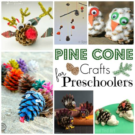 pine cone crafts for pine cone crafts for ted s