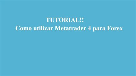 tutorial como usar o nmap tutorial quot como utilizar metatrader 4 quot para forex viyoutube