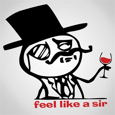Tshirt Feel Like A Sir feel like a sir i