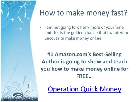 How To Make Money Quick Online Free - how to make money fast