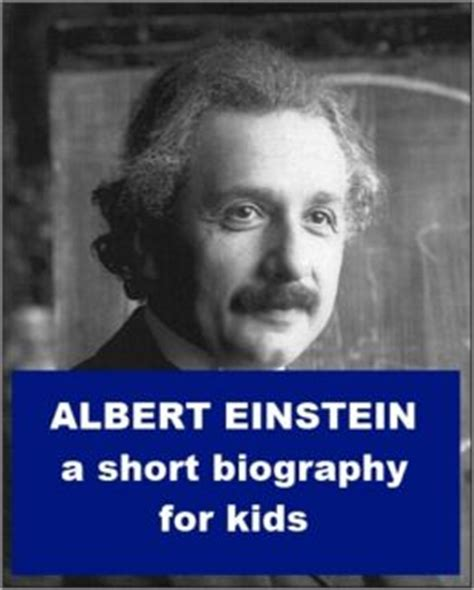 albert einstein easy biography albert einstein a short biography for kids by josephine