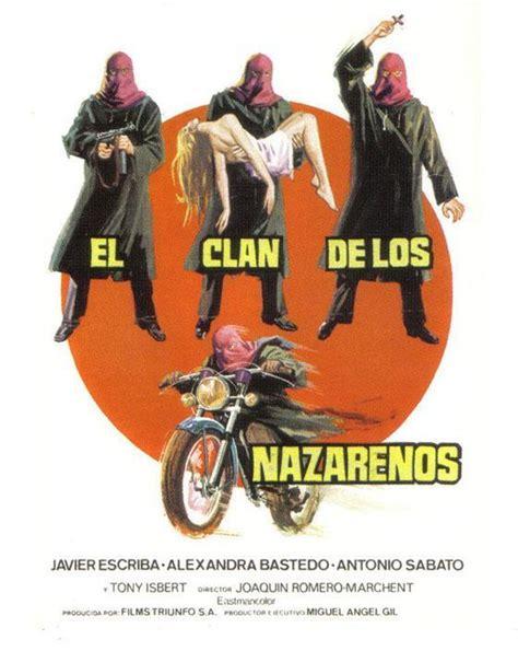el clan de atapuerca 846782901x secci 243 n visual de el clan de los nazarenos filmaffinity