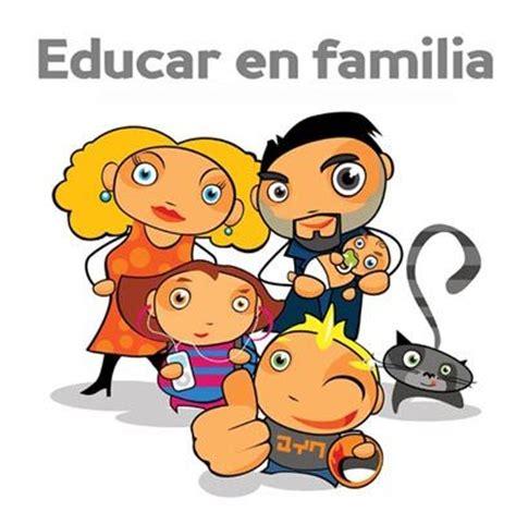 imagenes sobre la importancia de la familia educaci 243 n en valores desde casa ideas para inculcar