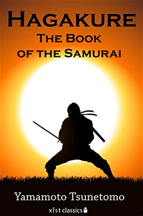tao te ching coterie hagakure the book of the samurai xist classics impresa strategia e gestione panorama auto