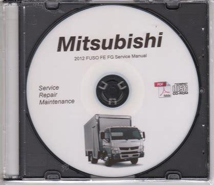 mitsubishi canter 2012 service manual auto repair manual forum heavy equipment forums 2012 mitsubishi fuso fe fg 4p10 t5 truck service manual cd rom