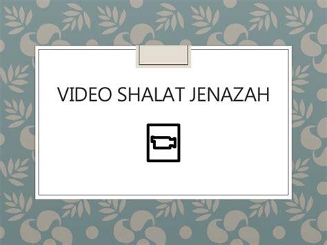 tutorial lengkap shalat jenazah salat jenazah