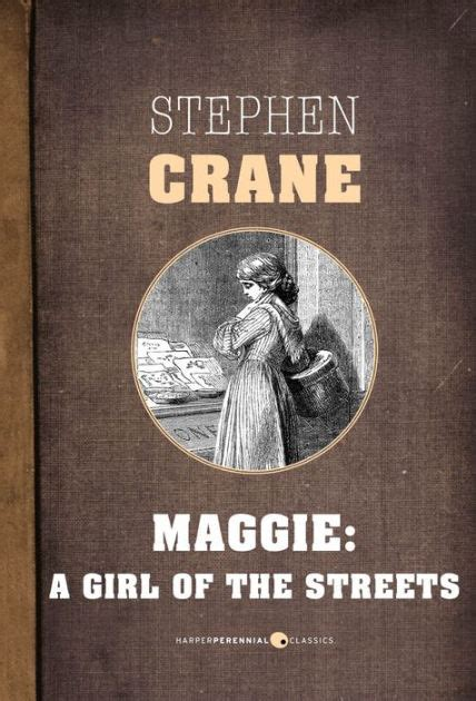 themes maggie a girl of the streets maggie a girl of the streets book report