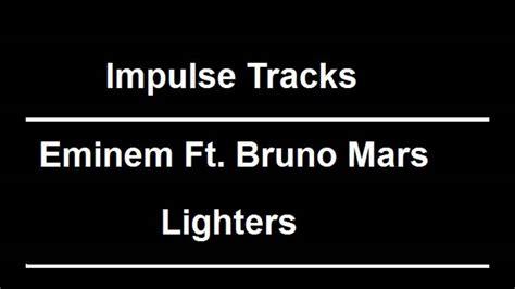 download mp3 eminem bruno mars lighters eminem ft bruno mars lighters youtube
