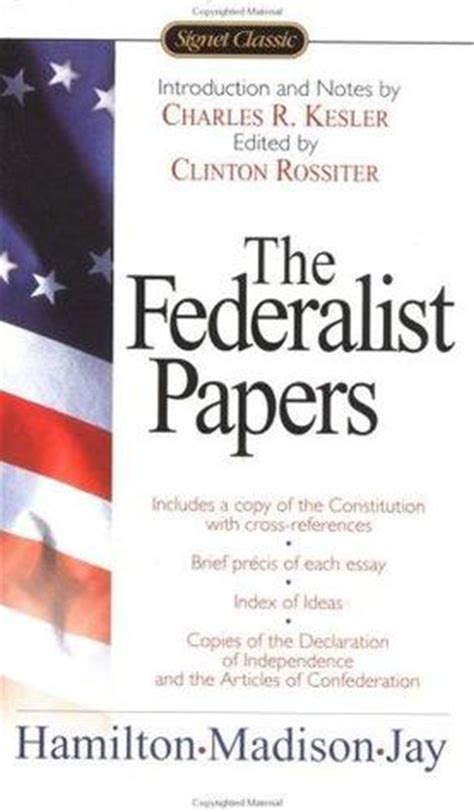 the federalist papers books the federalist papers by hamilton reviews