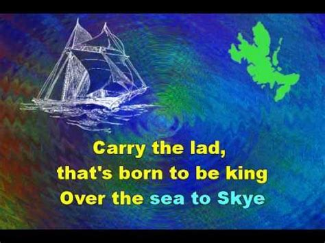 skye boat song jacobite skye boat song illustrated karaoke of a traditional