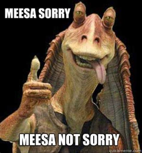 Jar Jar Binks Meme - 10 things fundraisers could learn from star wars uk