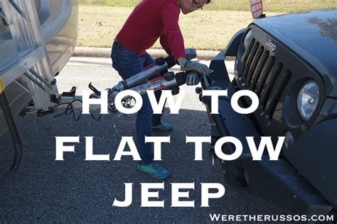 How To Tow A Jeep How To Flat Tow A Jeep Wrangler