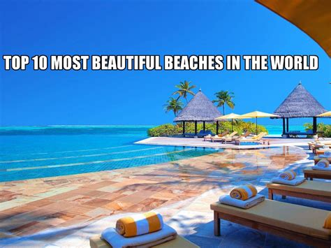 Top 10 Most Beautiful Beaches In The World | top 10 most beautiful beaches in the world