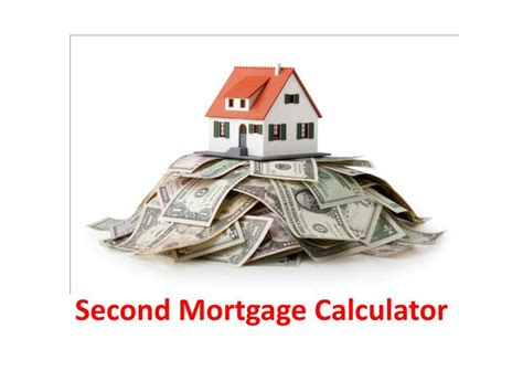 Second House Mortgage Calculator 28 Images Second Mortgage Calculator Refinance