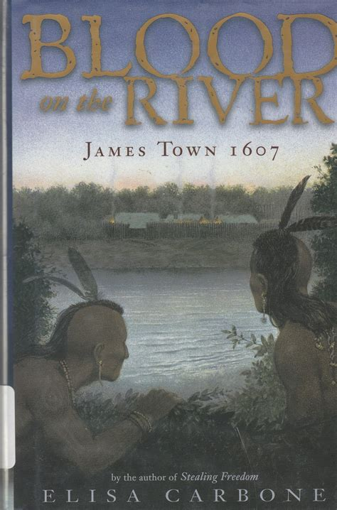 a small town story colonial virginia books cozy in blood on the river town 1607 by