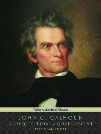 a disquisition on government books listen to a disquisition on government by c calhoun