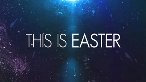 This Is Easter Freebridge Media Sermonspice Sermoncentral Easter