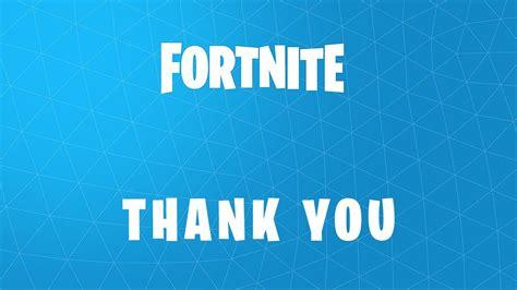 fortnite forums thank you fortnite community forums
