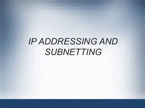 subnetting tutorial ppt ip address and subnetting